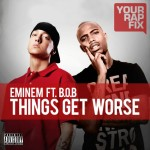 Things Get Worse – Eminem ft. B.o.B. [Music Track]