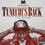 Lil Wayne – Tunechi's Back – Sorry 4 the Wait Mixtape Trak