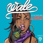 Wale feat J. Cole – Bad Girls Club