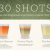 30 Shot Recipes in One Infographic